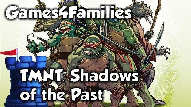 TMNT: Shadows of the Past Review with Games4Families