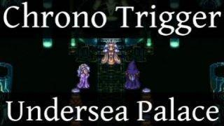 Chrono Trigger - Undersea Palace (Metal Cover)