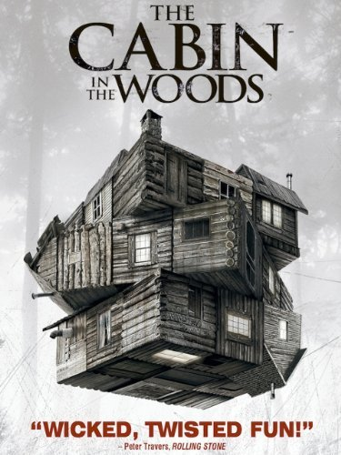 Cabin In The Woods, A horror movie that will keep you guessing.