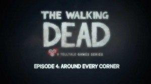 The Walking Dead – Episode 4 Trailer – 'Around Every Corner'