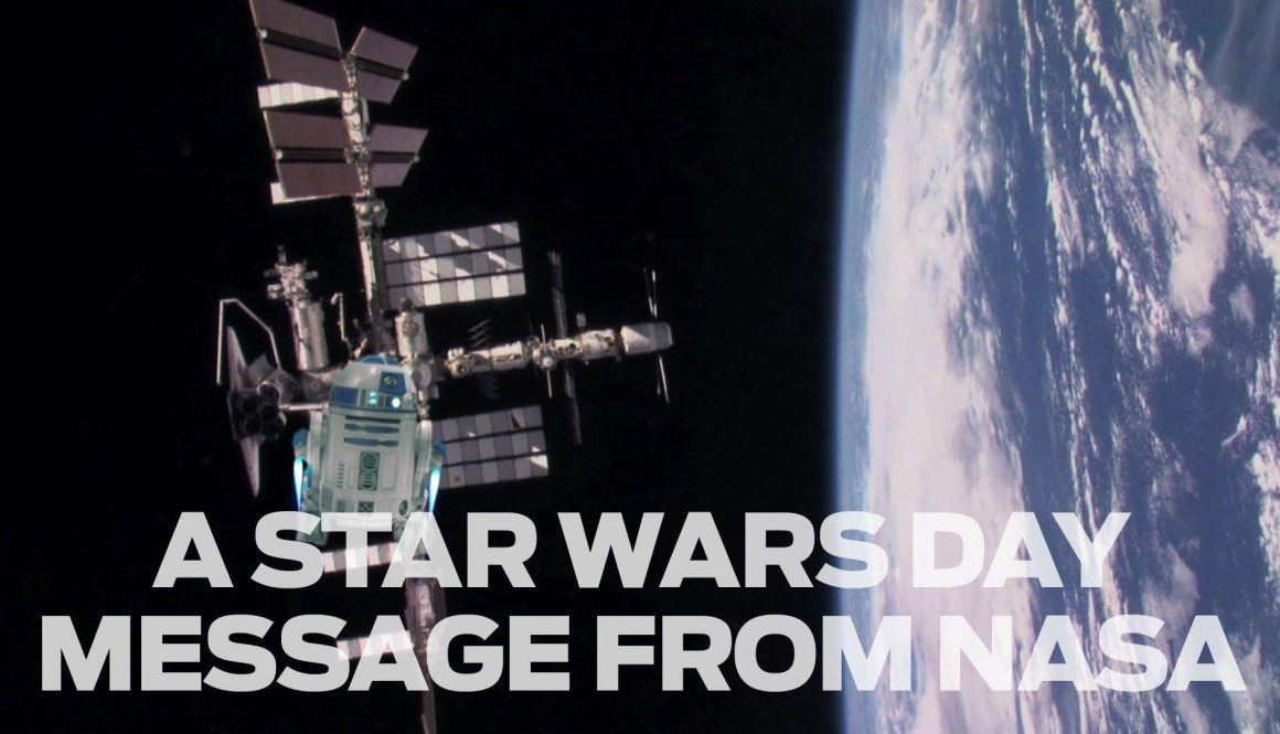 NASA Sends a Message For Star Wars Day