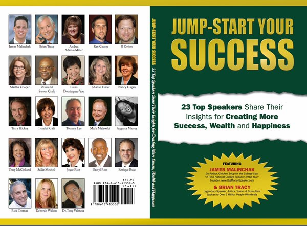 """Cover of my first book - Described as a """"Chicken-Soup-for-the-Soul"""" motivational-type book entitled, """"JUMP-START YOUR SUCCESS - 23 Top Speakers Share Their Insights For Creating More Success, Wealth and Happiness"""""""