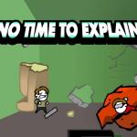 No Time To Explain Review (Xbox One)