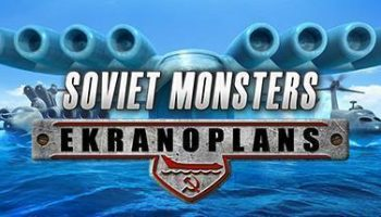 Soviet Monsters: Ekranoplans Released On PC