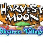 Harvest Moon: Skytree Village Launches on 3DS