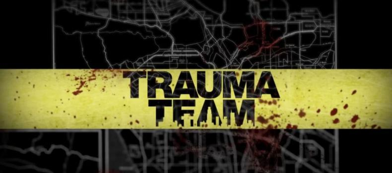 Pilot For Trauma Team Series Appears Online