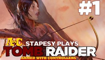 Armed with Controllers plays: Tomb Raider