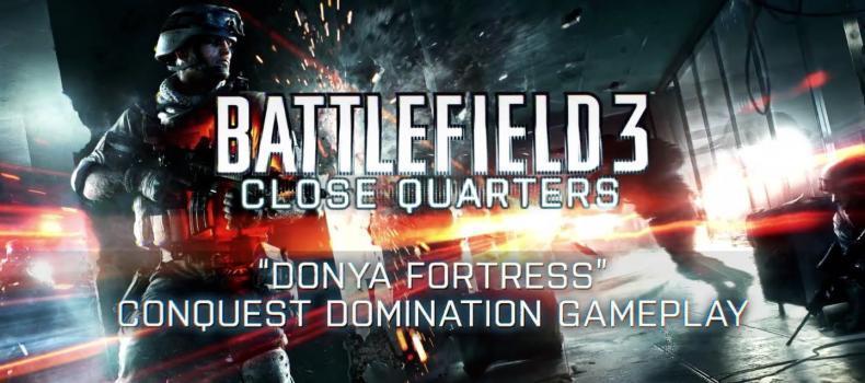 Battlefield 3: Close Quarters Donya Fortress Trailer
