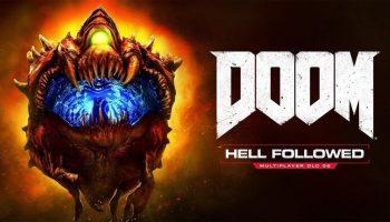 DOOM: Hell Followed DLC Launch Trailer