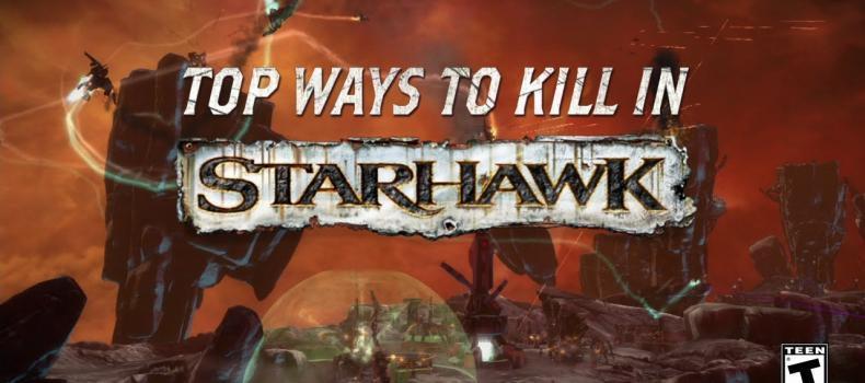 Starhawk – Top Ways to Kill Trailer