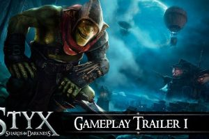 Styx: Shards of Darkness First Footage Debuts Online