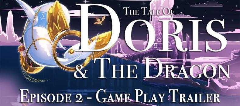 The Tale of Doris & The Dragon Episode 2 Gets New Trailer