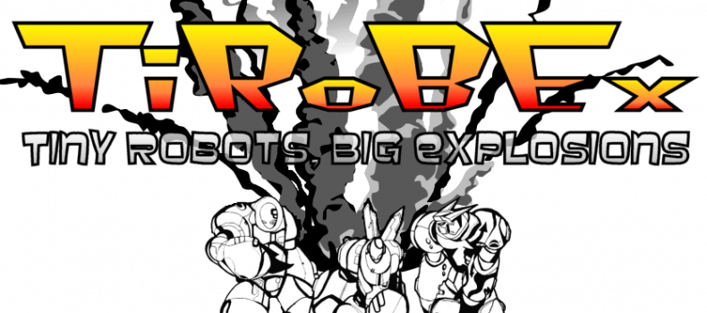 TiRoBEx: Tiny Robots, Big Explosions!