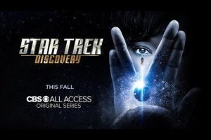 Star Trek Discovery Has A Solid Release Date