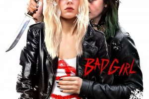 Bad Girl is Modern Exploitation In A Slick Package – Review