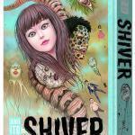 SHIVER Coming From Junji Ito