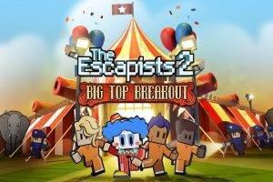 Clown Around In The Escapists 2 Big Top Breakout DLC