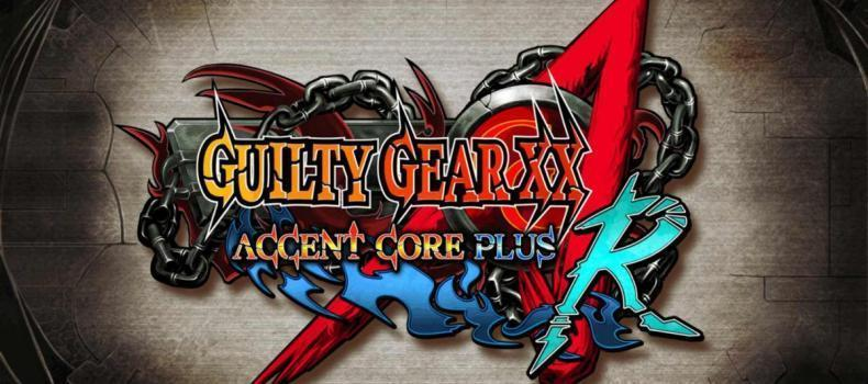 Nintendo Switch To Get GuiltyGear XX: Accent Core Plus R