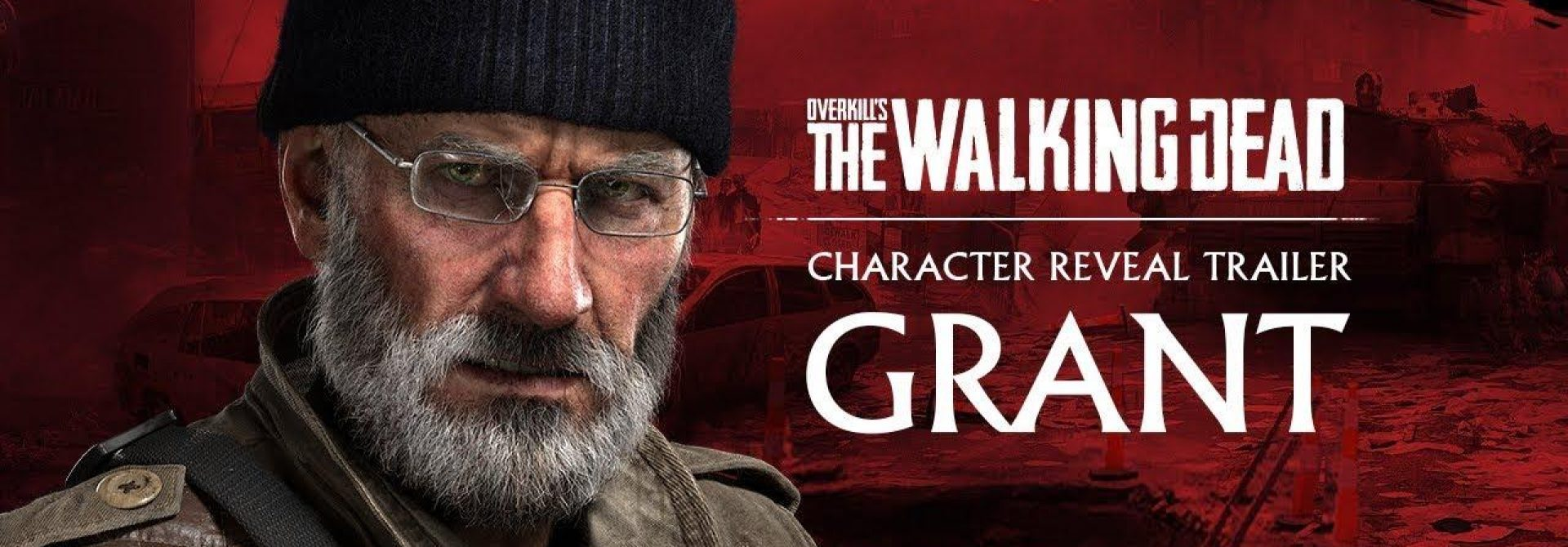 Overkill's The Walking Dead Introduces Grant