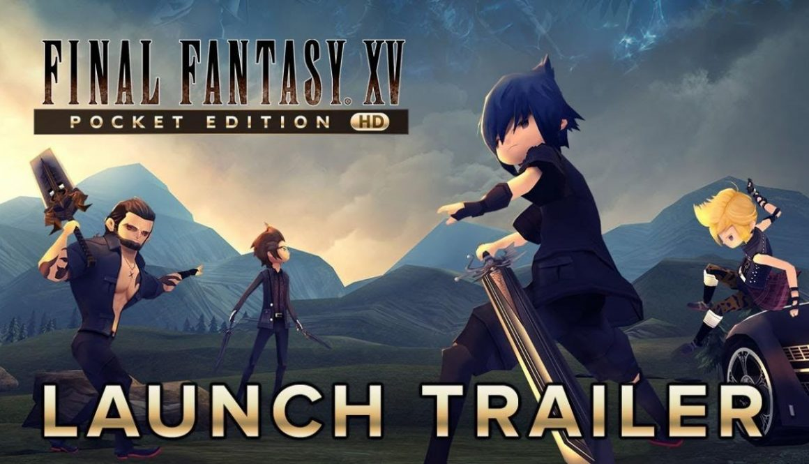 Final Fantasy XV Pocket Edition Available Now On PS4, XBox One