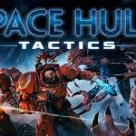 Pre-Order Beta For Space Hulk Tactics Begins Today