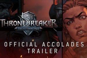 Thronebreaker: Official Accolades Trailer