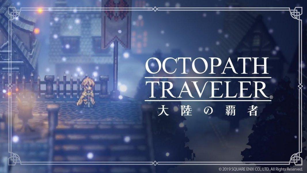 Octopath Traveler Getting Mobile Prequel