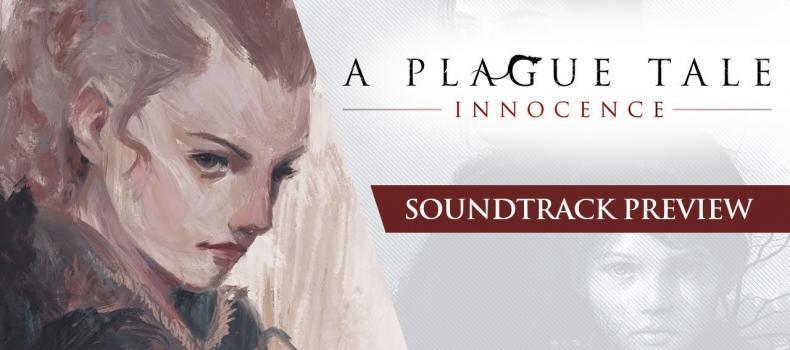 A Plague Tale: Innocence — Soundtrack Preview