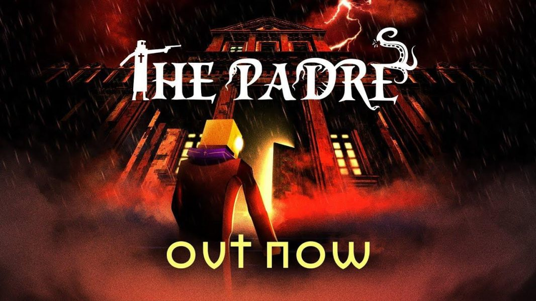 The Padre Out Now For Switch And PC