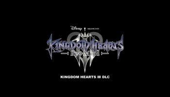 E3 2019: Kingdom Hearts 3 DLC Trailer