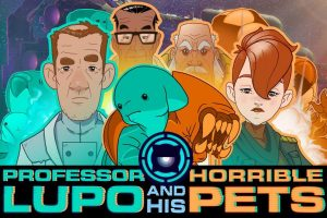 Professor Lupo And His Horrible Pets Is On Steam And Switch
