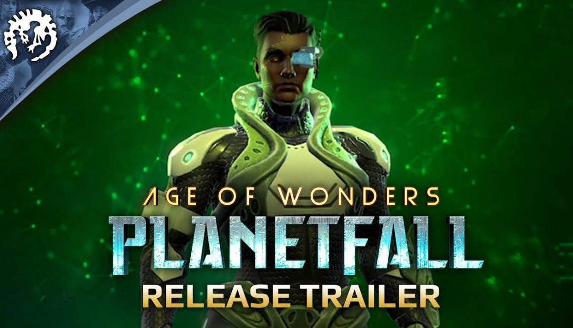 Age Of Wonders: Planetfall Has Launched