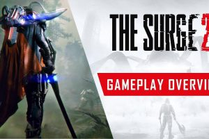 The Surge 2: Gameplay Overview Trailer