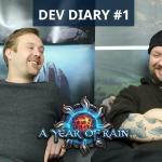 A Year Of Rain, And A Developer Diary