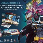 Batman Ninja Deck-Building Game Arrives November 5