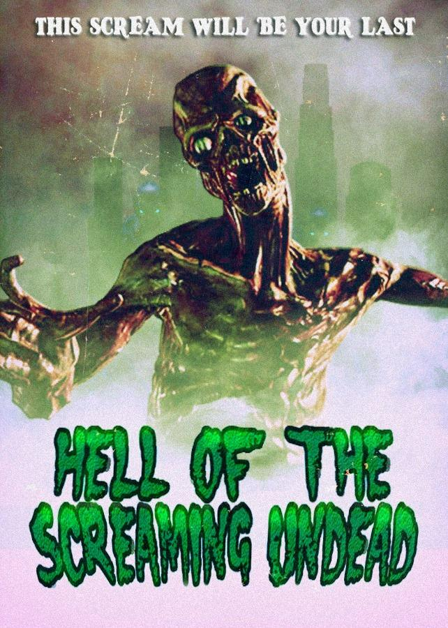 hell of the screaming undead