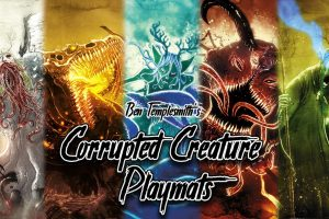 Get Your Corrupted Creature Playmats On Kickstarter