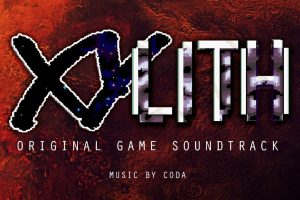 XYLITH Original Game Soundtrack Up For Preorder