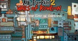 Mr. Pumpkin 2 Walls of Kowloon