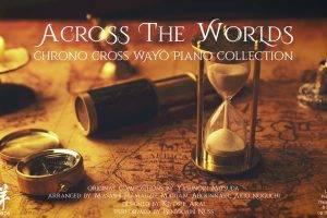 Chrono Cross 20th Anniversary Piano Album Announced