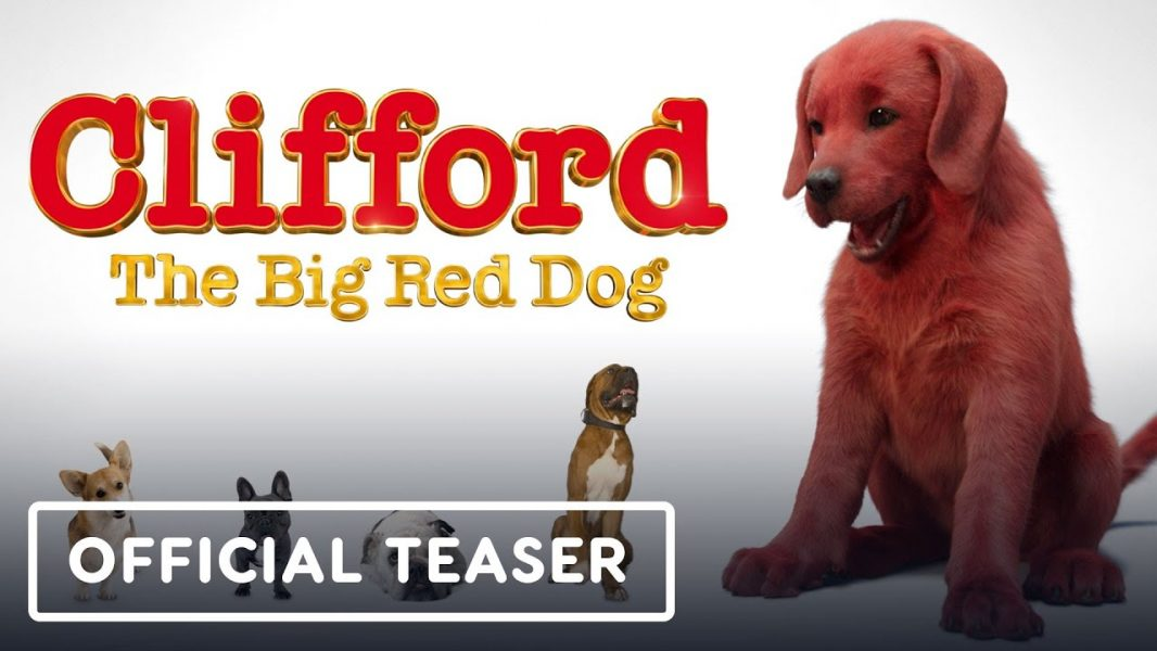 Clifford the Big Red dog looks terrifying and cute at the same time on this teaser