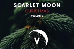 Scarlet Moon Records Announces Scarlet Moon Christmas Vol. 5