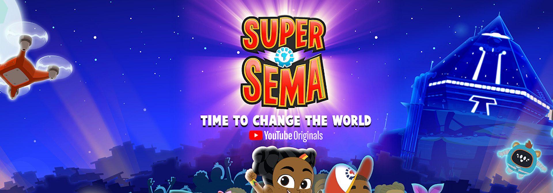 Super Sema Debuts on YouTube Originals