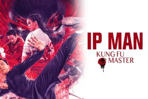 Ip Man: Kung Fu Master Leaps Onto Disc And Digital This April