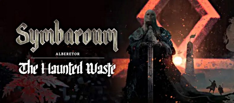 Alberetor: The Haunted Waste Announced For Symbaroum RPG