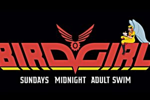 Birdgirl Premieres This Sunday On Adult Swim