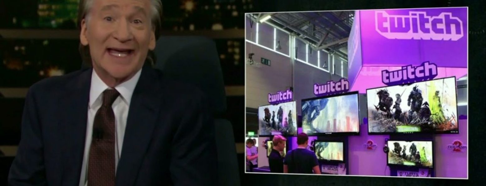 Bill Maher thinks watching people play video games on Twitch is a waste of time