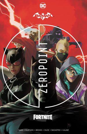 Batman/Fortnite: Zero Point HC -DC Comics Solicitations July 2021