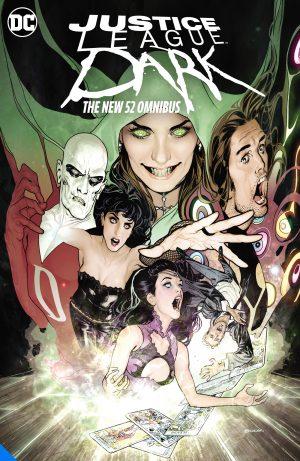 Justice League Dark: The New 52 Omnibus -DC Comics Solicitations July 2021