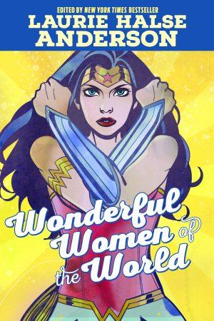 Wonderful Women of the World -DC Comics Solicitations July 2021